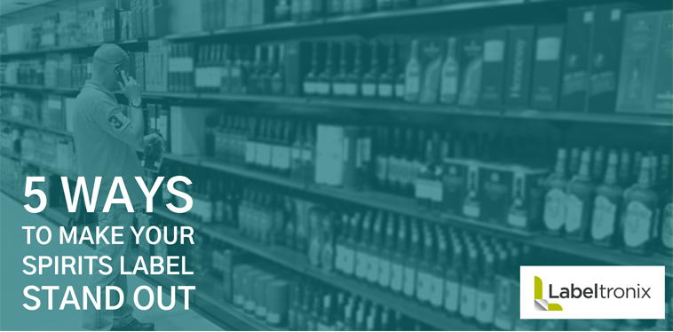 5 Ways to Make Your Spirit Label Stand Out