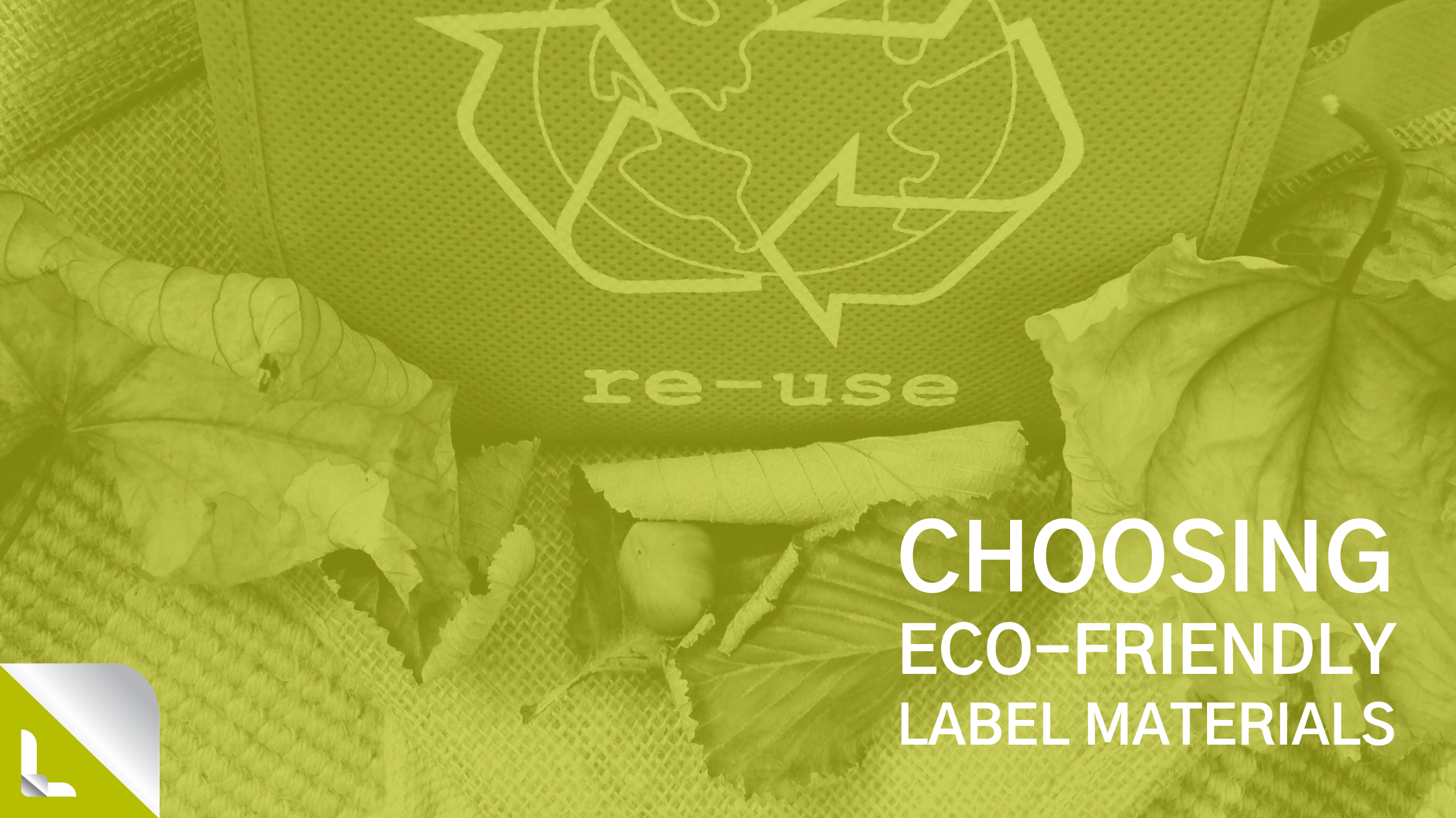 Choosing Eco-friendly Label Materials